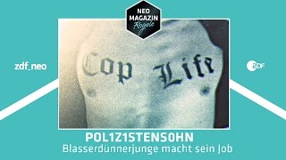 POL1Z1STENS0HN - Blasserdünnerjunge macht sein Job | NEO MAGAZIN ROYALE mit Jan Böhmermann - ZDFneo thumbnail