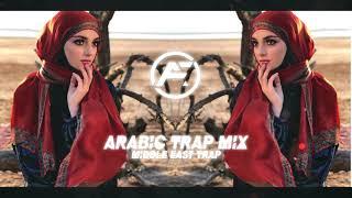 Arabic Trap Mix 2021 [Middle East Trap]