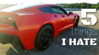 5 Things I HATE About my C7 Corvette Stingray!