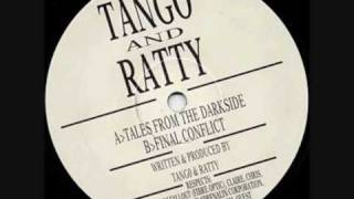 Tango & Ratty - Final Conflict (Original Mix)
