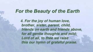 For the Beauty of the Earth (United Methodist Hymnal #92)