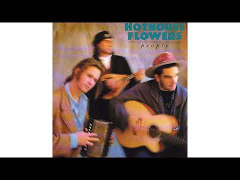 Hothouse Flowers - Ballad Of Katie