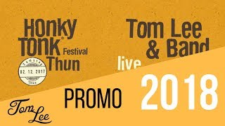 Tom Lee & Band @ Honky Tonk Thun 2017