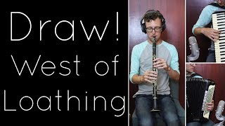 Draw! - West of Loathing [Acoustic]