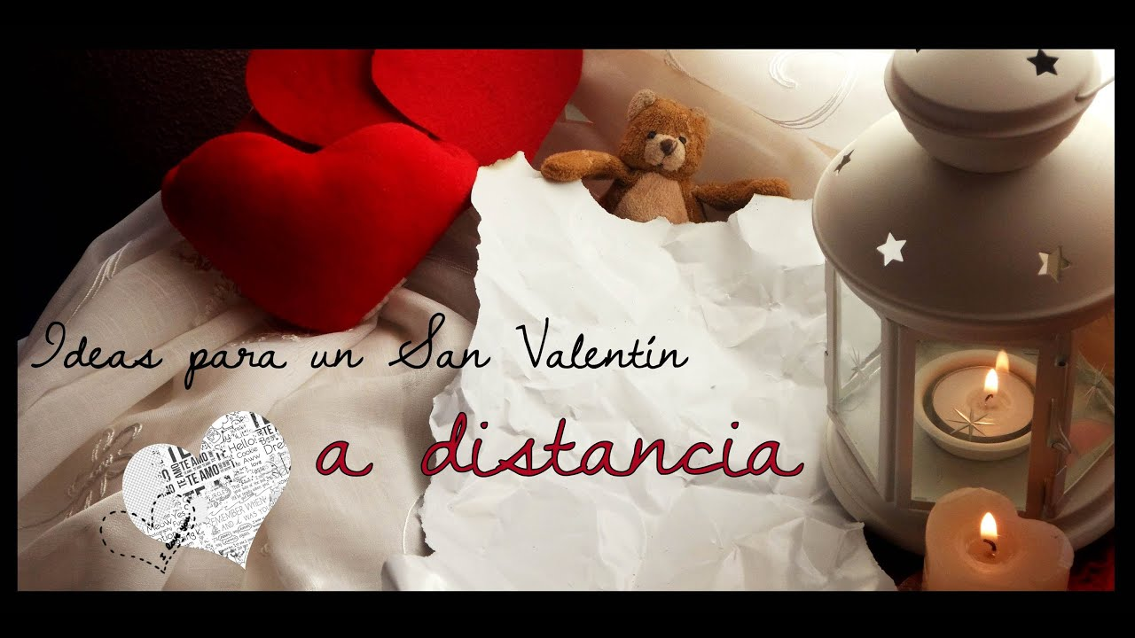 Ideas para un san valent n a distancia youtube - Ideas para sanvalentin ...