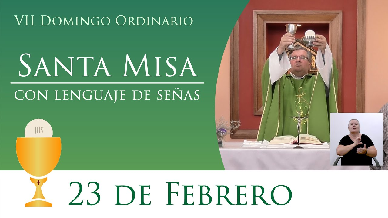 Santa Misa - Domingo 23 de Febrero 2020 - YouTube