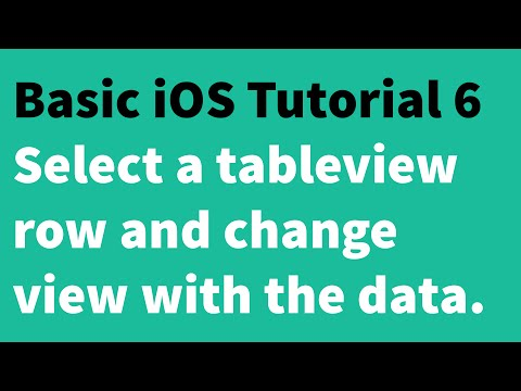 Basic iOS Tutorial 6 - Select a UITableView row and change the view with data from the row