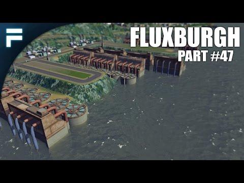 """Cities Skylines - Fluxburgh [PART 47] """"New Sewage Treatment Center"""""""