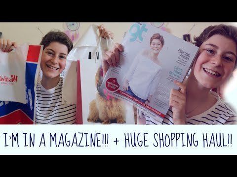 I'M IN A MAGAZINE!!! + HUGE SHOPPING HAUL!!