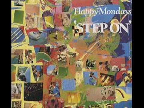 HAPPY MONDAYS - STEP ON - STEP ON (VERSION)