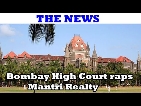 The News - Bombay High Court raps Mantri Realty