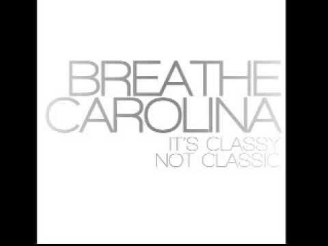 Breathe Carolina ~ It's Classy Not Classic (Full Album)