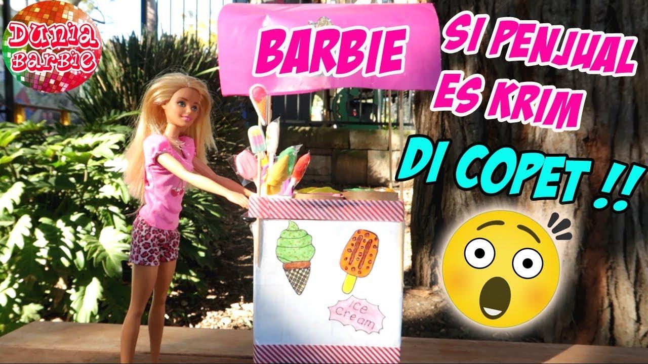 Drama Barbie Cantik Di Copet Saat Jualan Ice Cream Berbie Jadi Penjual Es Krim Youtube