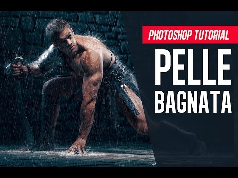 Photoshop tutorial: Come creare una PELLE BAGNATA in modo REALISTICO
