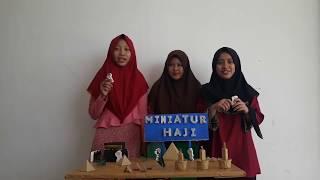 "MEDIA PEMBELAJARAN MI/SD ""Miniatur Haji""- Intan Zaspril"