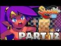Hello Tower My Old Freind! Shantae: Half-Genie Hero HD(Part 12): Hello Tower My Old Freind!