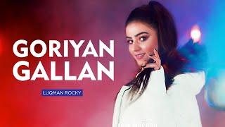 Goriyan Gallan | Luqman Rocky | Waqas Ali | Punjabi Song 2020 | Music Dreams | Tik Tok te Aa k Sohni