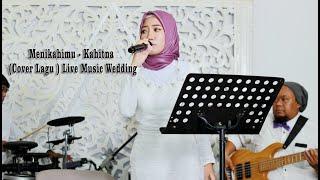 Menikahimu Kahitna Live Music Wedding