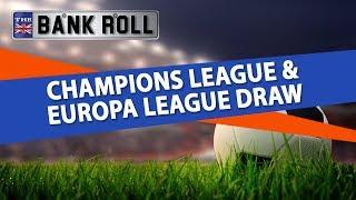 Champions league & europa league semi-finals draw breakdown   team bankroll