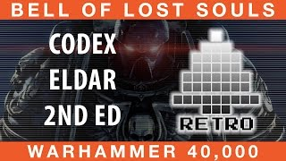 BoLS Retro Corner Review #22 | Codex: Eldar 2nd Ed