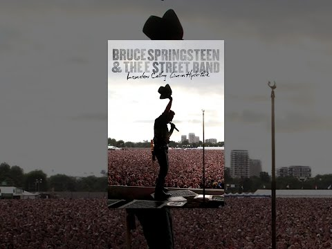 Bruce Springsteen and the E Street Band: London Calling  in Hyde Park