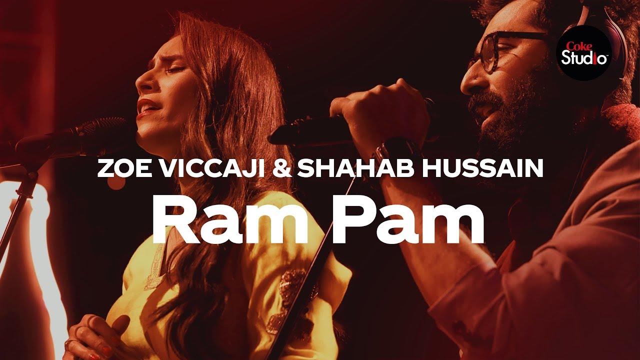 Coke Studio Season 12 | Ram Pam | Zoe Viccaji & Shahab Hussain