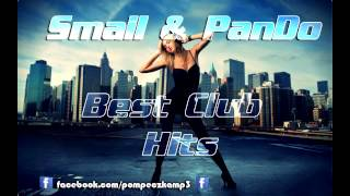 Smail & PanDo -Best Club Hits