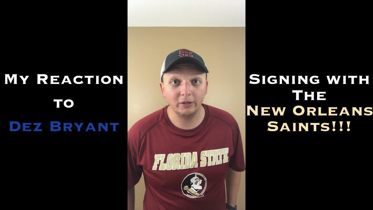 ab275ec23 My Reaction to Dez Bryant SIGNING With the New Orleans Saints ...