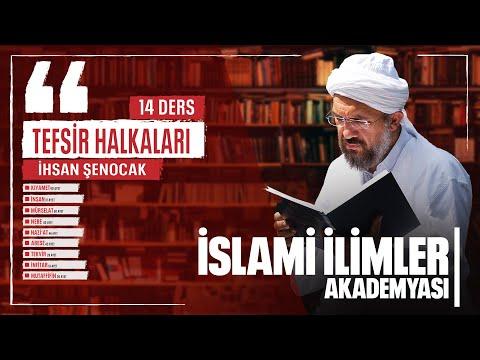 Tefsir - 163 - Mutaffifin Sûresi (1 -  6) - İhsan Şenocak