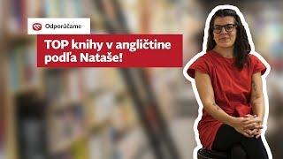 Nataša zo Slovartu: Tie najlepšie knihy v angličtine!