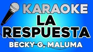 Becky G, Maluma - La Respuesta KARAOKE con LETRA