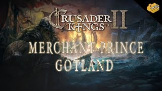 Crusader Kings 2: Holy Fury | The Merchant Of Gotland | #63