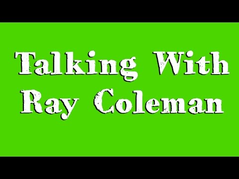 August-29-2016 (Monday) - Talking With Ray Coleman