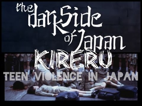 Kireru - Teen violence in Japan
