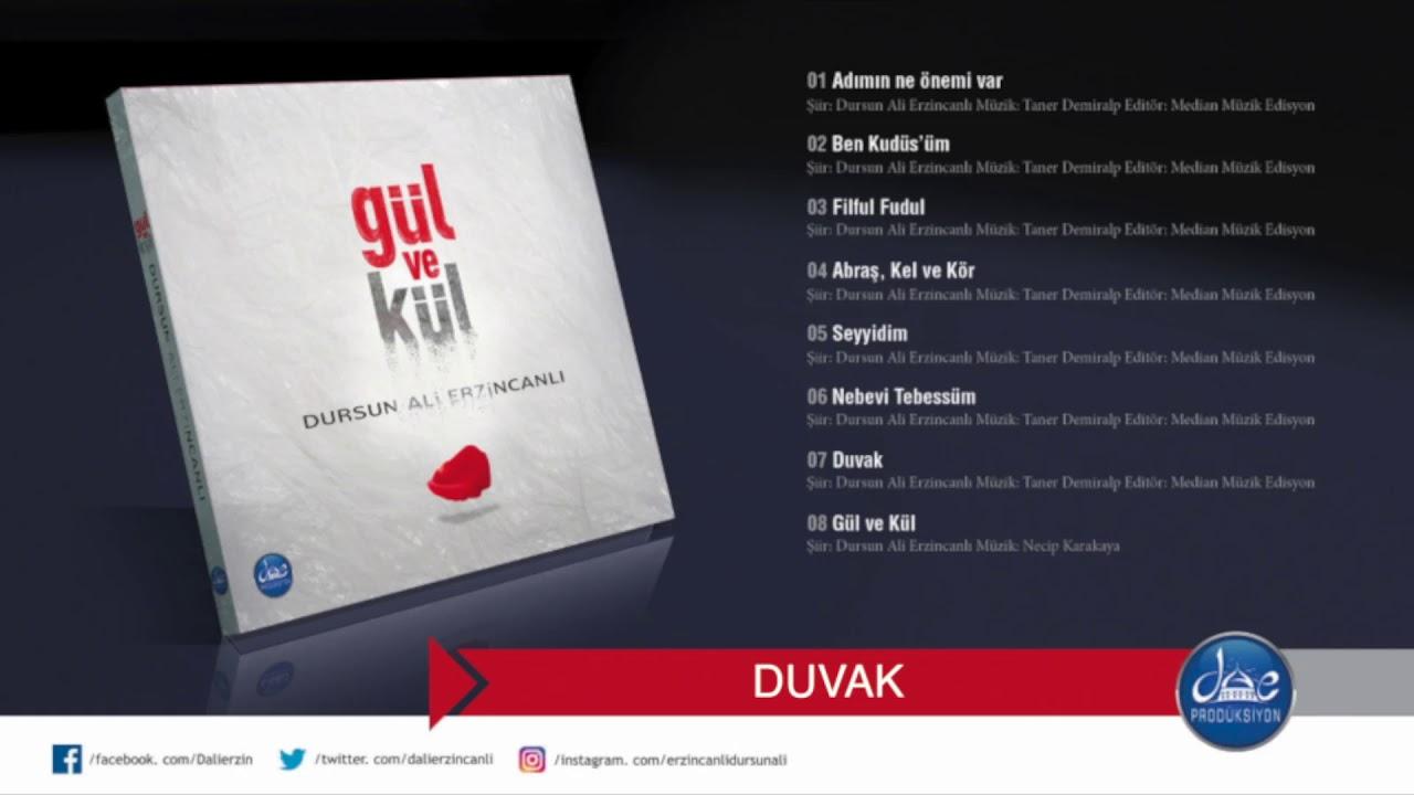 Dursun Ali Erzincanlı Duvak   (Gül ve Kül Şiir Albümü/ 2018)