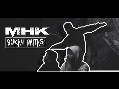 MHK - Bukan Imitasi (Official Video Musik)