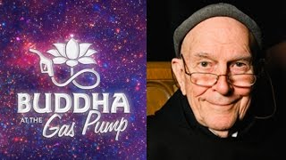 Father Thomas Keating - Buddha at the Gas Pump Interview