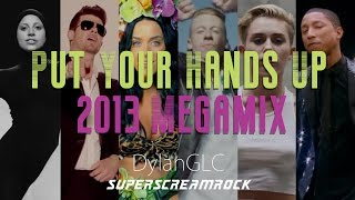 Baixar Put Your Hands Up | THROWBACK 2013 MEGAMIX // by Adamusic and DylanGLC