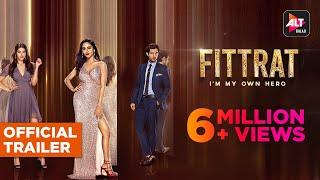 Fittrat | Official Trailer | Krystle D'Souza  | Aditya Seal  | Anushka Ranjan | ALTBalaji