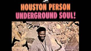 "Houston Person-""Underground Soul"""