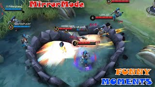MIRROR Mode Funny Moments| Mobile Legends WTF