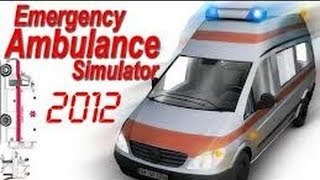 Tutorial De Como Baixar E Instalar Emergency Ambulance Simulator 2012 Para PC