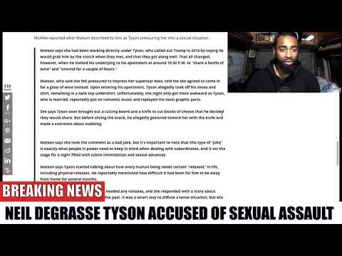 Neil Degrasse Tyson Accused of SEXUAL ASSAULT!!!