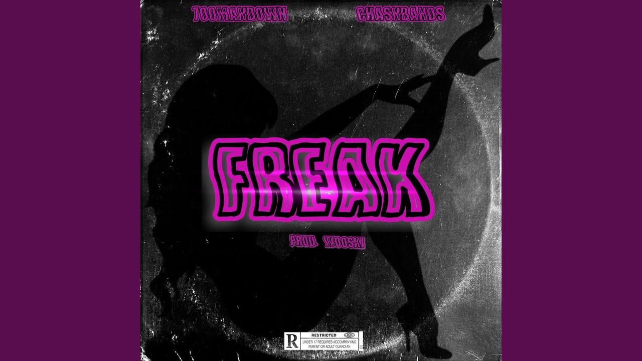 Download Freak (feat. Chasnbandz)
