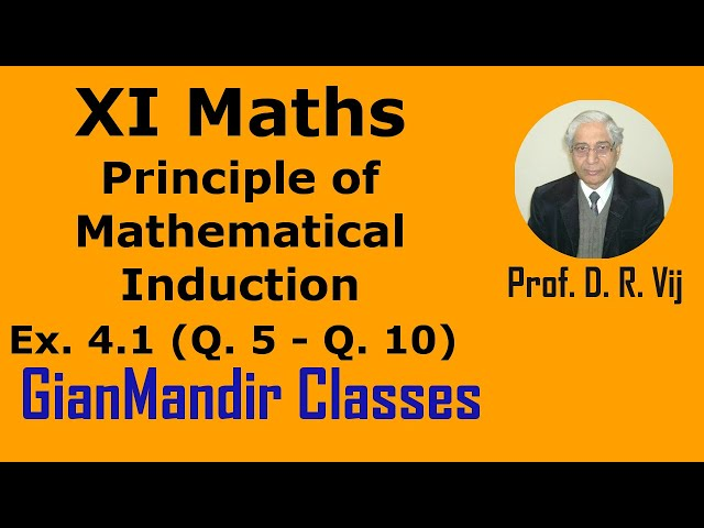 XI Mathematics - Principle of Mathematical Induction - Exer. 4.1 Questions 5 to 10 by Divya Mam