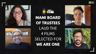 MAMI Board Of Trustees Laud The Indian Films At We Are One | Anupama Chopra | Film Companion