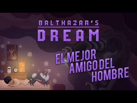Balthazar el mejor amigo del mundo BALTHAZAR'S DREAM