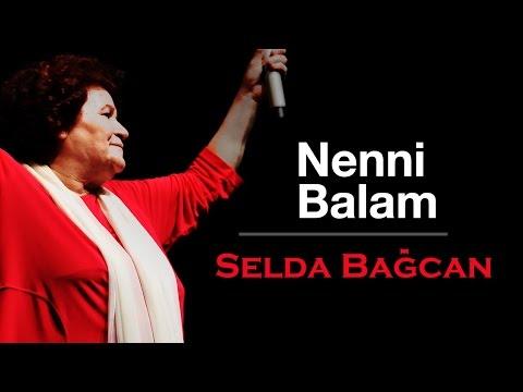 Selda Bağcan - Nenni Balam (Karagül)