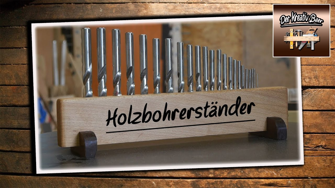 bohrer holzbohrerst nder halter selbst gemacht f r meine holzbohrer richtig einfach. Black Bedroom Furniture Sets. Home Design Ideas