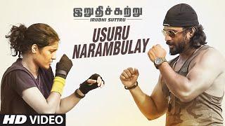 "Usuru Narambulay Video Song || ""Irudhi Suttru"" || R. Madhavan, Ritika Singh"